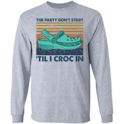 The party don't start 'til I croc in shirt $19.95 redirect05272021040530 3