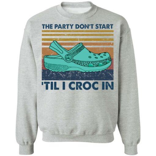 The party don't start 'til I croc in shirt $19.95 redirect05272021040530 7