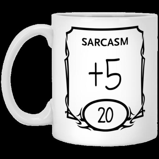 Sarcasm +5 20 mug $16.95 redirect05282021010516