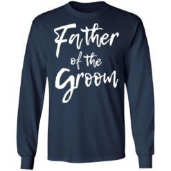 Father of the groom shirt $19.95 redirect05282021010545 5