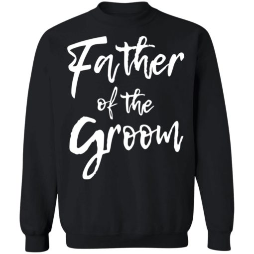 Father of the groom shirt $19.95 redirect05282021010545 8