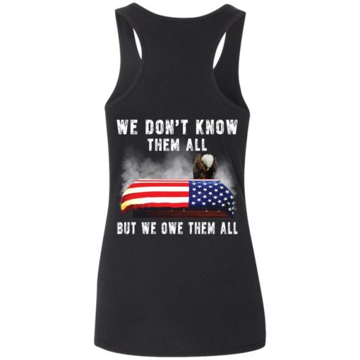 Eagle we don't know them all but we owe them all shirt $19.95 redirect05282021050521 4