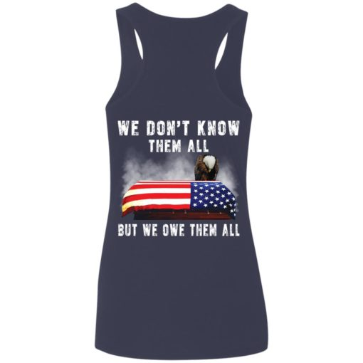 Eagle we don't know them all but we owe them all shirt $19.95 redirect05282021050521 5