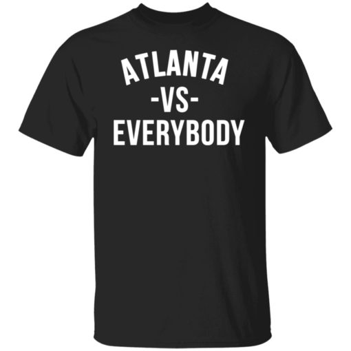 Atlanta vs everybody shirt $19.95 redirect05312021000506