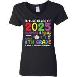 Future class of 2025 i survived and passed 8th grade shirt $19.95 redirect06012021040602 2