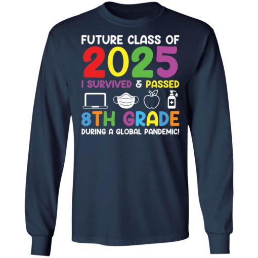 Future class of 2025 i survived and passed 8th grade shirt $19.95 redirect06012021040602 5