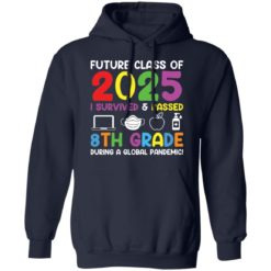 Future class of 2025 i survived and passed 8th grade shirt $19.95 redirect06012021040602 7