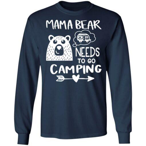 Mama bear needs to go camping shirt $19.95 redirect06012021230645 5
