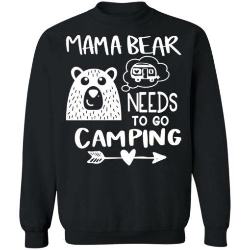 Mama bear needs to go camping shirt $19.95 redirect06012021230645 8