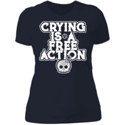 Crying is a free action shirt $24.95 redirect06162021230620 2