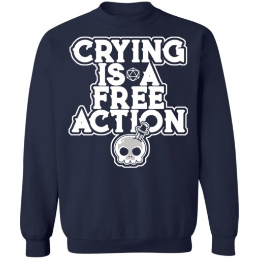 Crying is a free action shirt $24.95 redirect06162021230620