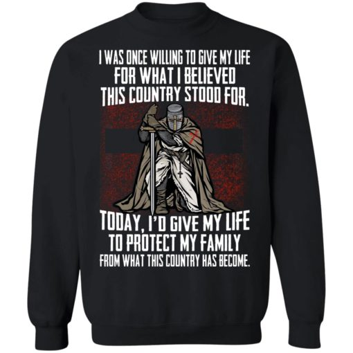 I was once willing to give my life for what shirt $19.95 redirect06172021050656 6