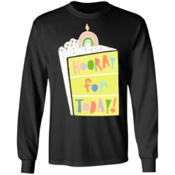 Hooray for today shirt $19.95 redirect06172021060601 2