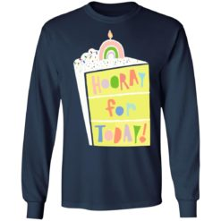Hooray for today shirt $19.95 redirect06172021060601 3