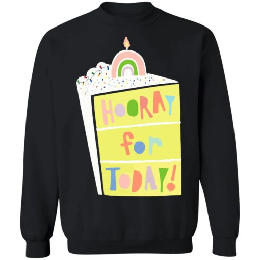 Hooray for today shirt $19.95 redirect06172021060601 6