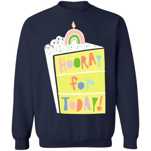Hooray for today shirt $19.95 redirect06172021060601 7