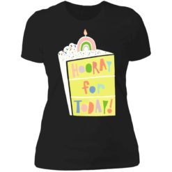 Hooray for today shirt $19.95 redirect06172021060601 8