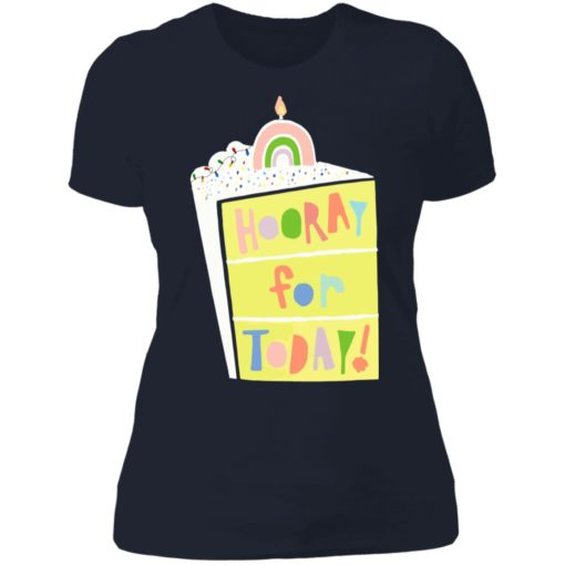 Hooray for today shirt $19.95 redirect06172021060601 9