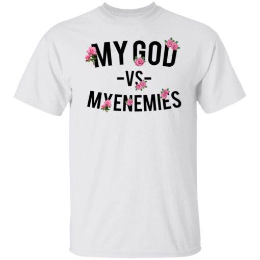 My god vs myenemies shirt $19.95 redirect06182021000640