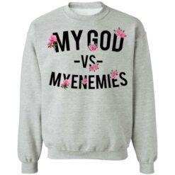 My god vs myenemies shirt $19.95 redirect06182021000641 1