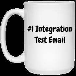 1 Integration test email shirt mug $16.95 redirect06182021030609 2