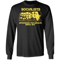 Socialists spreading the wealth since 1917 shirt $19.95 redirect06182021040601 2