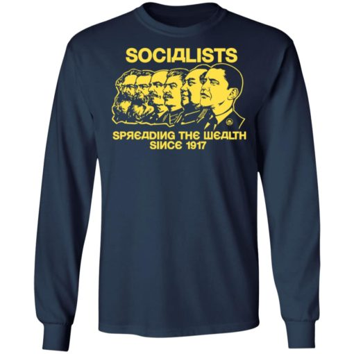 Socialists spreading the wealth since 1917 shirt $19.95 redirect06182021040601 3