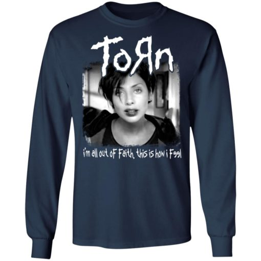 Torn i'm all out of faith this is how i f991 shirt $19.95 redirect06182021040651 3
