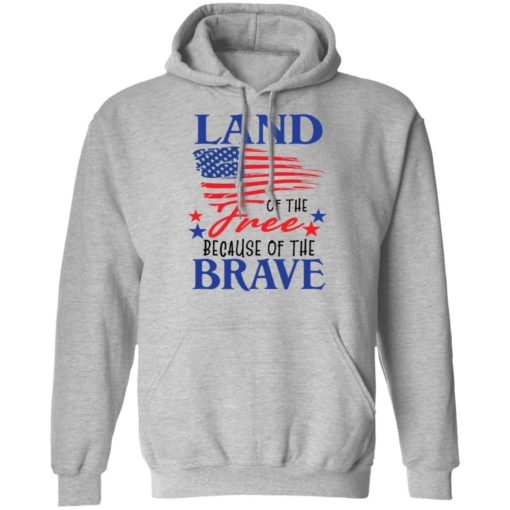Land of the free because of the brave shirt $19.95 redirect06202021230623 4
