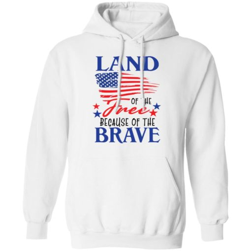 Land of the free because of the brave shirt $19.95 redirect06202021230623 5