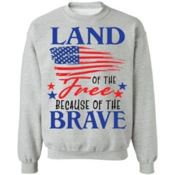 Land of the free because of the brave shirt $19.95 redirect06202021230623 6