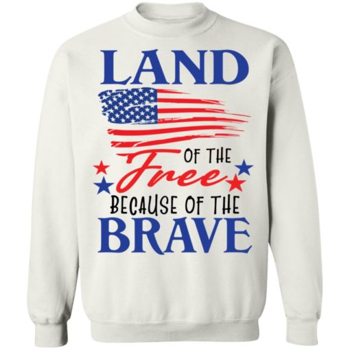 Land of the free because of the brave shirt $19.95 redirect06202021230623 7