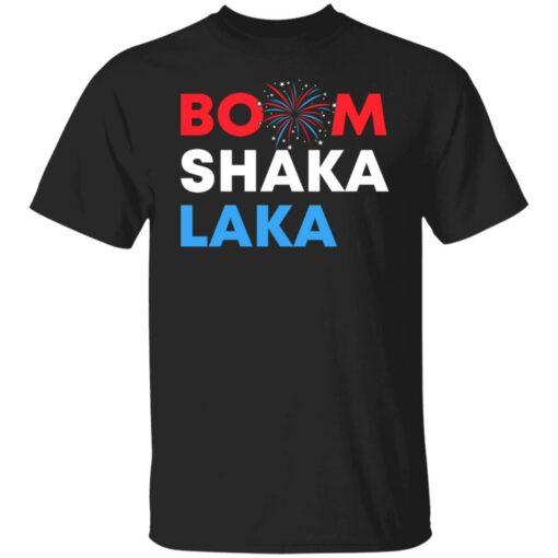 Boom shaka laka shirt $19.95 redirect06202021230629