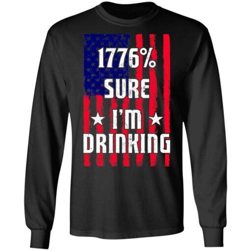 1776% sure i'm drinking shirt $19.95 redirect06212021030619 2