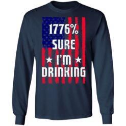 1776% sure i'm drinking shirt $19.95 redirect06212021030619 3