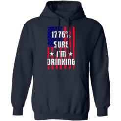 1776% sure i'm drinking shirt $19.95 redirect06212021030619 5