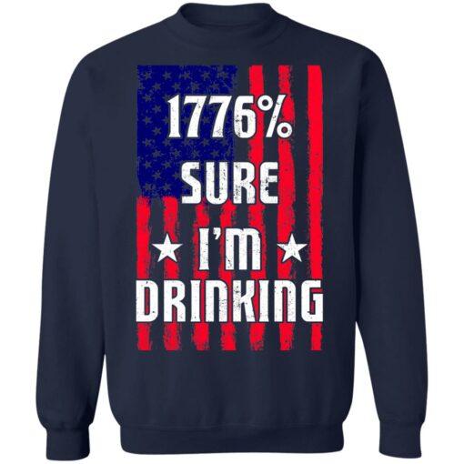 1776% sure i'm drinking shirt $19.95 redirect06212021030619 7