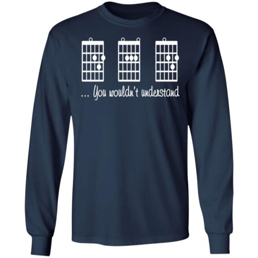 Guitar chords you wouldn't understand shirt $19.95 redirect06212021030641 3
