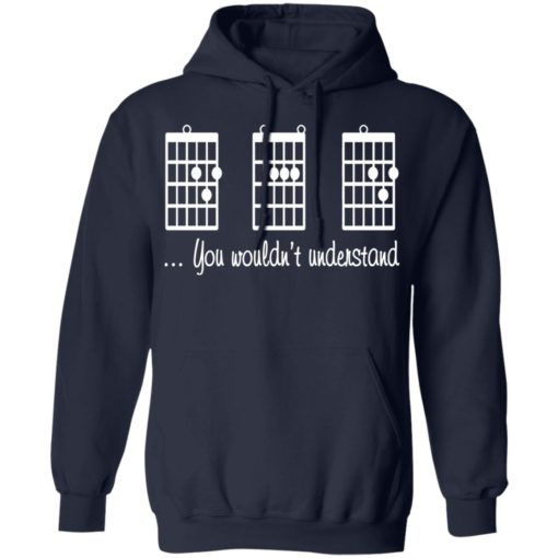 Guitar chords you wouldn't understand shirt $19.95 redirect06212021030641 5