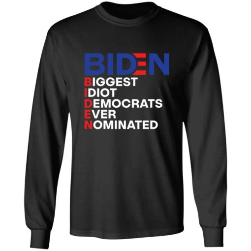 Biden idiot biggest democrats ever nominated shirt $19.95 redirect06212021090605 5