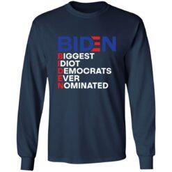 Biden idiot biggest democrats ever nominated shirt $19.95 redirect06212021090605 6