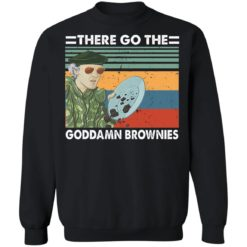 There go the goddamn brownies shirt $19.95 redirect06212021100630 6
