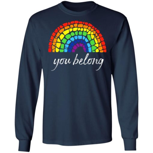 Pride LGBT rainbow you belong shirt $19.95 redirect06222021030631 3