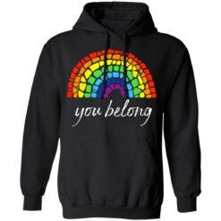 Pride LGBT rainbow you belong shirt $19.95 redirect06222021030631 4