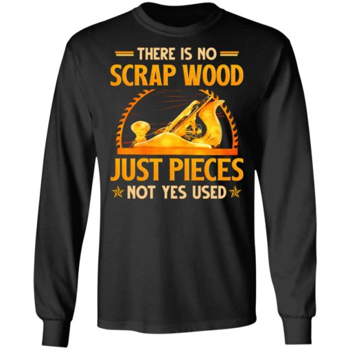 There is no scrap wood just pieces not yes used shirt $19.95 redirect06232021030618 2