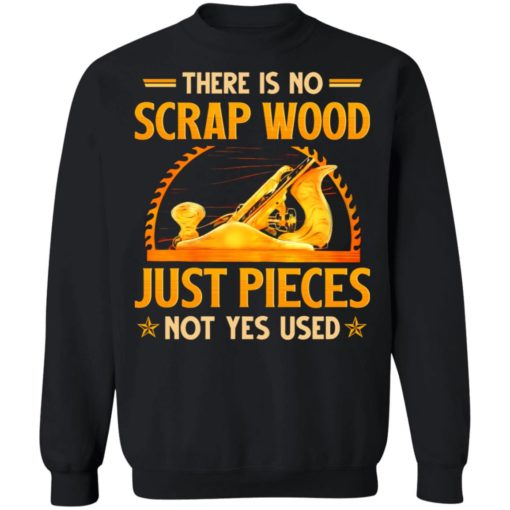 There is no scrap wood just pieces not yes used shirt $19.95 redirect06232021030618 6