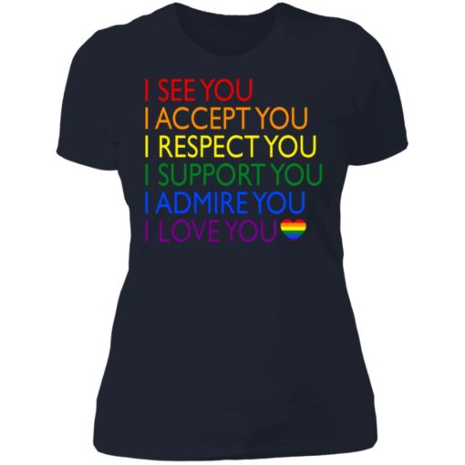 Pride LGBT i see you i accept you i respect you shirt $19.95 redirect06232021040617 9