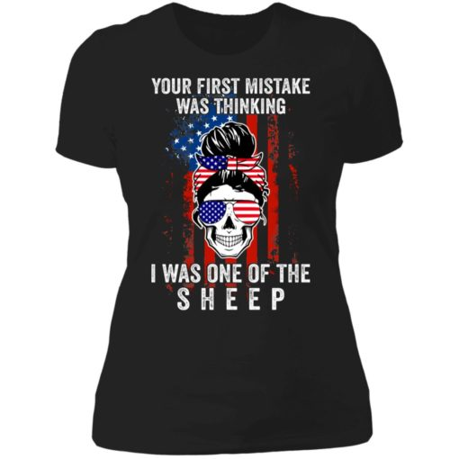 Girl your first mistake was thinking i was one of the sheep shirt $19.95 redirect06232021060602 2