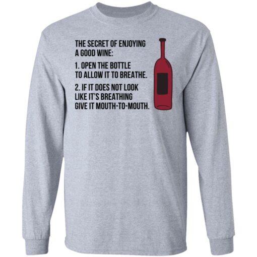 The secret of enjoying a good wine shirt $19.95 redirect06242021000647 1