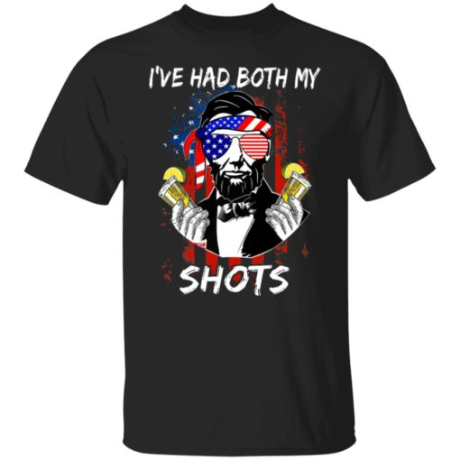 Lincoln 4th of july i've had both my shots shirt $19.95 redirect06242021000650